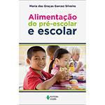 Livro - Alimentação do Pré-Escolar e Escolar