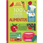 Livro - Alimentos: 100 Fatos Incríveis