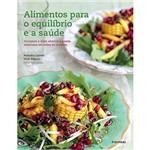 Livro - Alimentos para o Equilibrio e a Saude