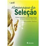 Livro - Almanaque da Seleção: Histórias Estatísticas e Curiosidades do Brasil na Copa do Mundo de 1930 a 2006