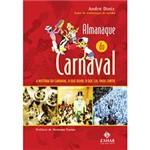 Livro - Almanaque do Carnaval: a História do Carnaval, o que Ouvir, o que Ler, Onde Curtir