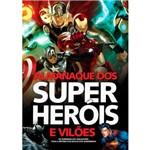 Livro - Almanaque dos Super Heróis e Vilões