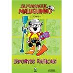 Livro - Almanaque Maluquinho: Esportes Radicais