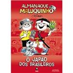 Livro - Almanaque Maluquinho - o Japão dos Brasileiros