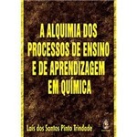 Livro - Alquimia dos Processos de Ensino e de Aprendizagem em Química, a