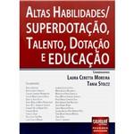 Livro - Altas Habilidades / Superdotação, Talento, Dotação e Educação