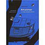 Livro - Amazonas: no Coração Encantado da Floresta