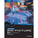 Livro - American Big Picture: Student's Book - B1 + [Intermediate]