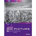 Livro - American Big Picture: Workbook - B2 + [Upper Intermediate]