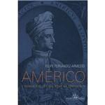 Livro - Américo - o Homem que Deu Nome ao Continente