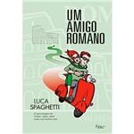Livro - Amigo Romano, um