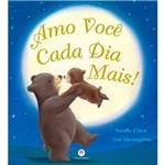 Livro - Amo Você Cada Dia Mais!