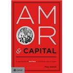 Livro - Amor & Capital: a Saga Familiar de Karl Marx e a História de uma Revolução