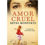 Livro - Amor Cruel - a Desoladora Luta de uma Mãe por Sua Filha