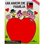 Livro - Amor de Família, um