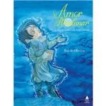 Livro - Amor Plenilunar: no Jardim do Sonho e do Esquecimento