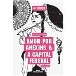Livro - Amor por Anexins & a Capital Federal