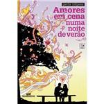 Livro - Amores em Cena Numa Noite de Verão