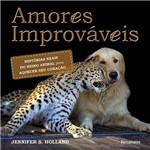Livro - Amores Improváveis