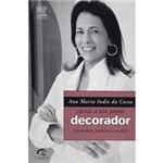 Livro - Ana Maria Índio da Costa - Cartas a um Jovem Decorador