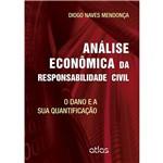 Livro - Análise Econômica da Responsabilidade Civil: o Dano e a Sua Quantificação