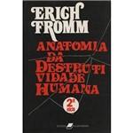 Livro - Anatomia da Destrutividade Humana