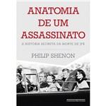 Livro - Anatomia de um Assassinato: a História Secreta da Morte de JFK