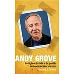 Livro - Andy Grove - as Lições de Vida e de Gestão do Lendário Líder da Intel
