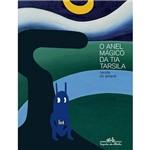Livro - Anel Mágico da Minha Tia Tarsila, o