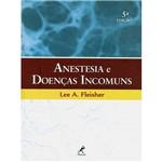 Livro - Anestesia e Doenças Incomuns