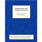 Livro - Anestesia em Cirurgia Plástica - Nociti