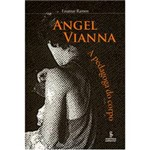 Livro - Angel Vianna
