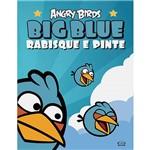 Livro - Angry Birds Big Blue: Rabisque e Pinte