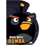 Livro - Angry Birds: Bomba