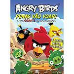Livro - Angry Birds: Penas Vão Voar! Livro Gigante de Brincadeiras