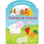 Livro - Animais da Fazenda: Palavras - Coleção Minha Maletinha