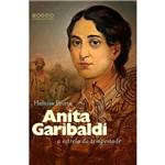 Livro - Anita Garibaldi: a Estrela da Tempestade