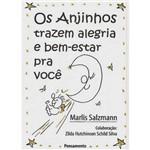 Livro - Anjinhos Trazem Alegria e Bem-Estar para Você, os
