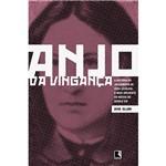 Livro - Anjo da Vingança: a História do Julgamento de Vera Zasulich, o Mais Influente na Na Rússia do Século XIX