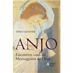 Livro - Anjo: Encontros com os Mensageiros de Deus