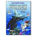 Livro Anjos do Mar - o Tesouro da Ilha dos Golfinhos