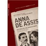 Livro - Anna de Assis - Histórias de um Trágico Amor - Edição de Bolso