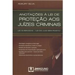Livro - Anotações à Lei de Proteção Aos Juízes Criminais