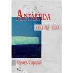 Livro - Antártida: a Última Terra