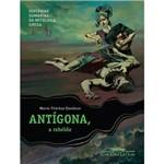 Livro - Antígona, a Rebelde