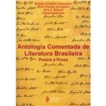 Livro - Antologia Comentada de Literatura Brasileira - Poesia e Prosa