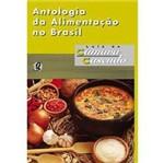 Livro - Antologia da Alimentação no Brasil
