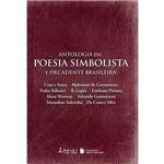 Livro - Antologia da Poesia Simbolista e Decadente Brasileira
