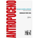 Livro - Antropoceno: Iniciação à Temática Ambiental