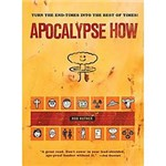 Livro - Apocalypse How - Turn The End Times Into The Best Of Times